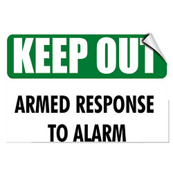 Keep Out Armed Response To Alarm Hazard LABEL DECAL STICKER