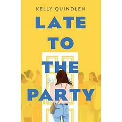 Late to the Party by Kelly Quindlen (English) Paperback Book