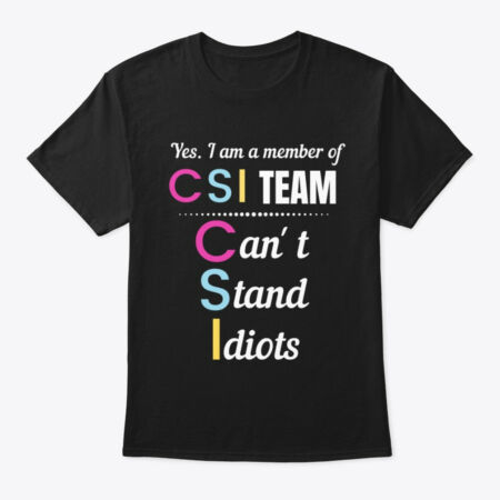 img-Member Of Csi Team Classic T-Shirt - 100% Cotton By Graphic Tees Designs