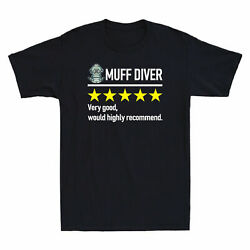 Muff Diver Very Good Would Highly Recommend Funny Rating  Cotton T-Shirt