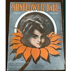 SUNFLOWER BABE 1909 Sheet Music FRED HELTMAN March Two Step Rag Self-published