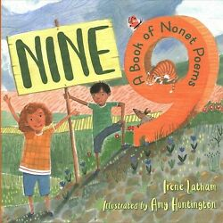 Nine : A Book of Nonet Poems, School And Library by Latham, Irene; Huntington...