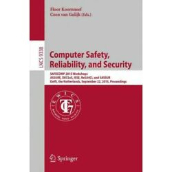 Computer Safety, Reliability, and Security : Safecom 2015 Workshops, Assure, ...