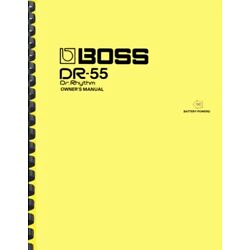 Boss DR-55 Dr. Rhythm OWNER'S MANUAL and SERVICE NOTES