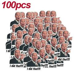 100pcs Joe Biden Funny Sticker I DID THAT!!!  (Pointed To Your Right) NEW 2021