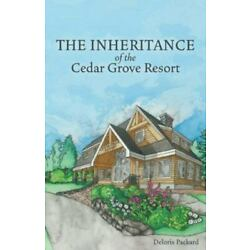 The Inheritance of the Cedar Grove Resort, Brand New, Free shipping in the US