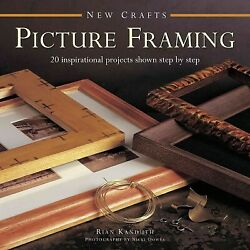New Crafts Picture Framing : 20 Inspirational Projects Shown Step by Step, Ha...