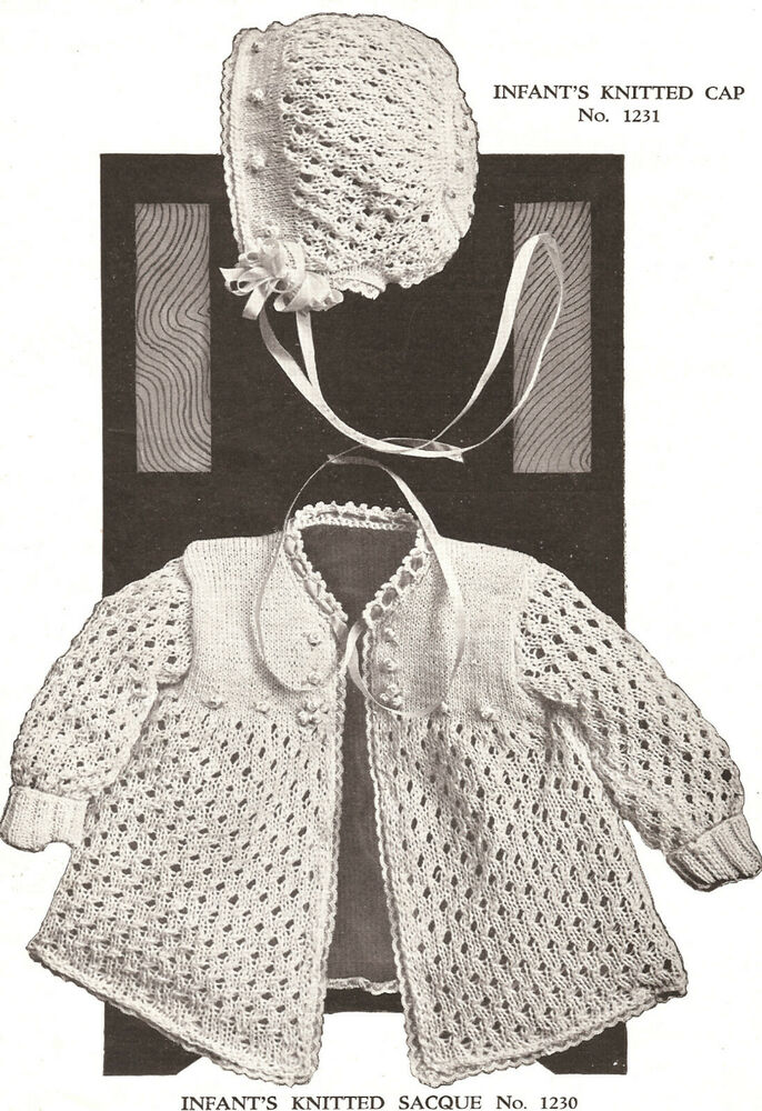 Knitting Pattern For Vintage Baby Bonnet : Vintage Baby Set Bonnet Cap Sacque Knitting PATTERN eBay