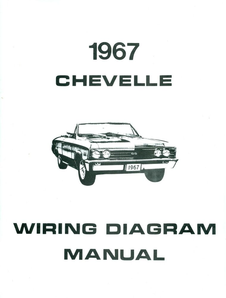 1967 67 chevelle el camino wiring diagram manual ebay. Black Bedroom Furniture Sets. Home Design Ideas