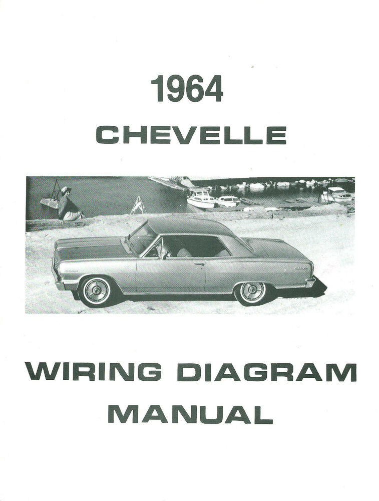 1964 64 chevelle  el camino wiring diagram manual ebay
