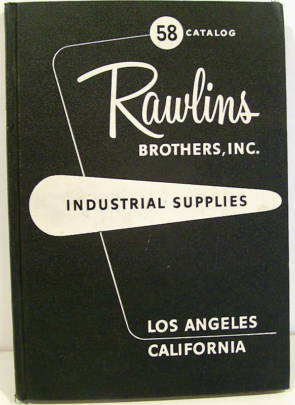 Rawlins Brothers Industrial Supply Catalog 1958 Tools | eBay