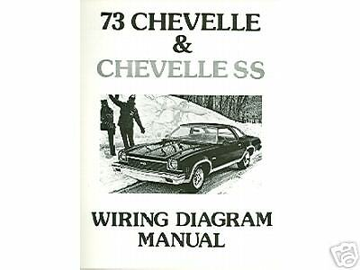 1973 73 CHEVELLE/SS/EL CAMINO WIRING DIAGRAM MANUAL | eBay