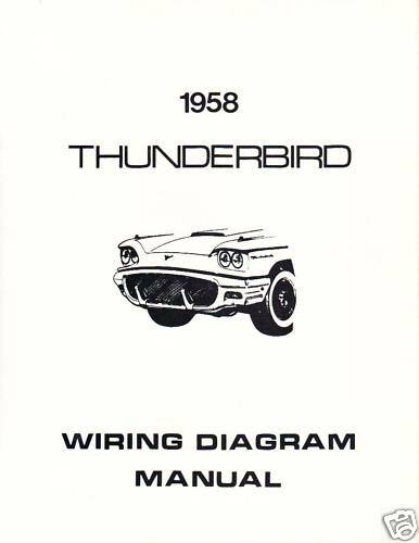 1958 Ford Thunderbird Wiring Diagram Manual