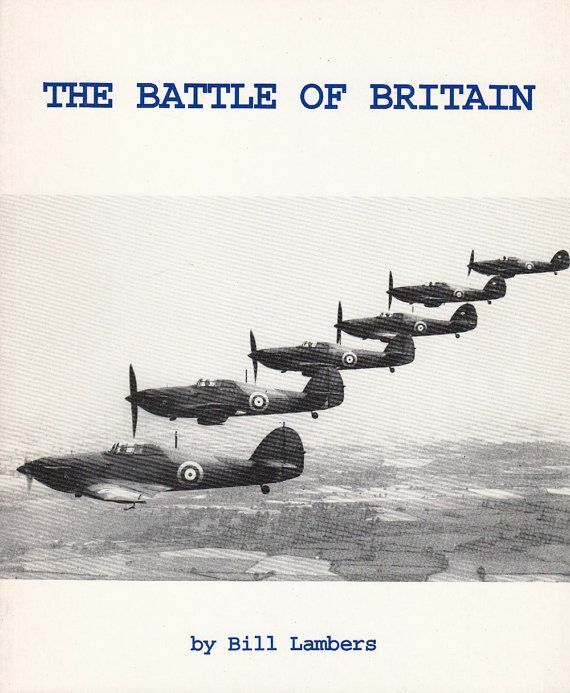 BATTLE OF BRITAIN Lambers WWII Military History Royal Air ...