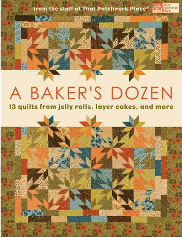 A baker 39 s dozen quilt book from that patchwork place for Patchwork quilt book