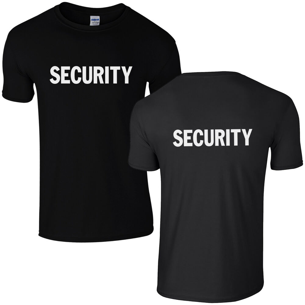 Black t shirt security - Security Printed T Shirt New Doorman Guard Club Bouncer Mens Gift Top Ebay