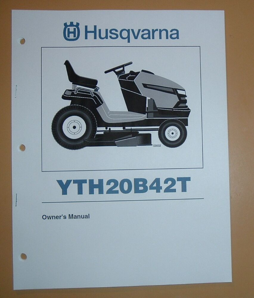 Husqvarna Lawn Tractor Yth20b42t Owners Manual With Parts