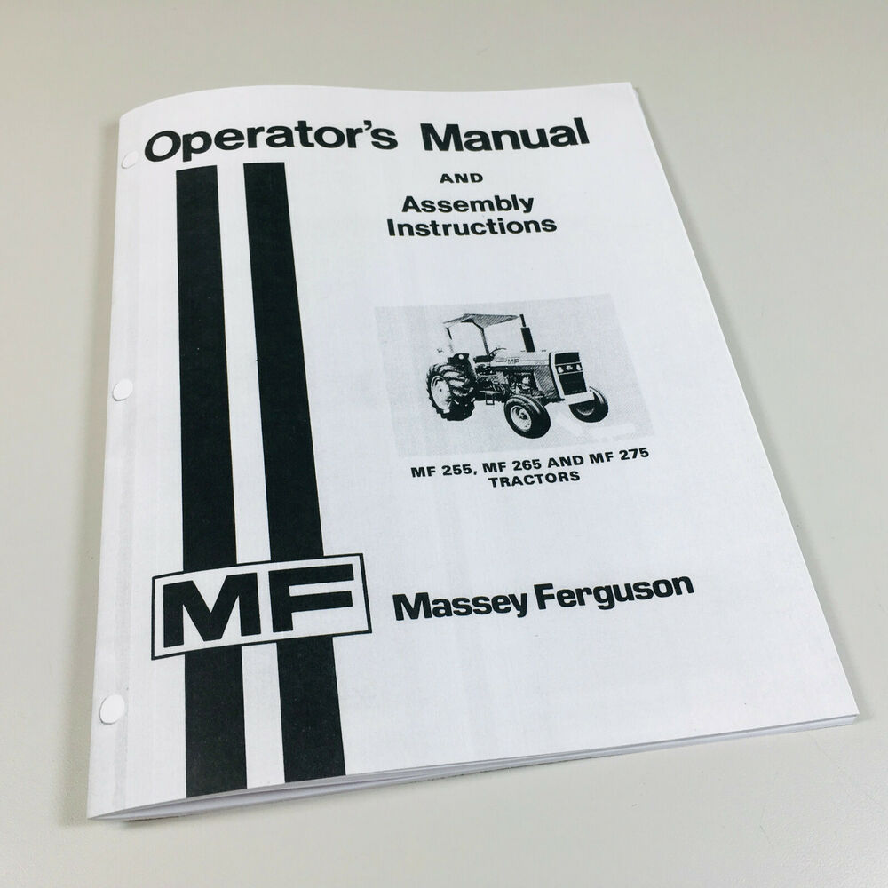 MASSEY FERGUSON MF 255 265 275 TRACTOR OPERATORS OWNERS MANUAL ASSEMBLY  LUBE | eBay