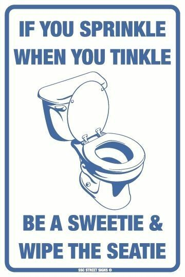 If You Sprinkle When You Tinkle Aluminum Metal Funny