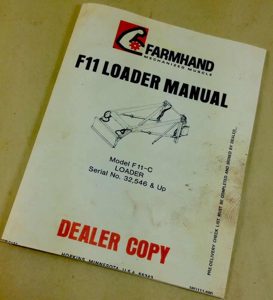 FARMHAND F11 LOADER MANUAL OPERATOR OWNER PARTS LIST ...