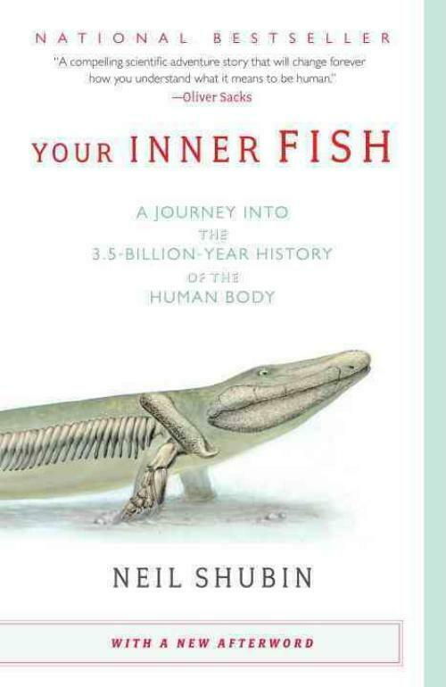 your inner fish 9780307277459 neil shubin paperback