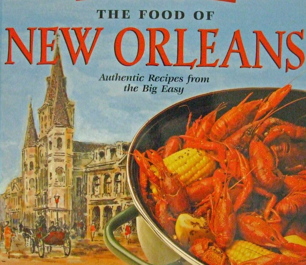 food of new orleans authentic recipes book big easy ebay