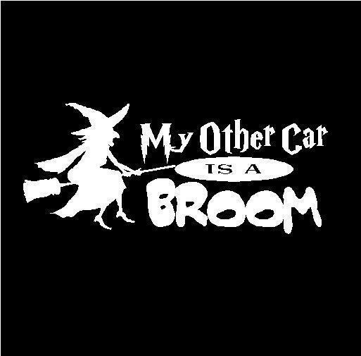 Witch My Other Car Is A Broom Car Truck Auto Decal Sticker