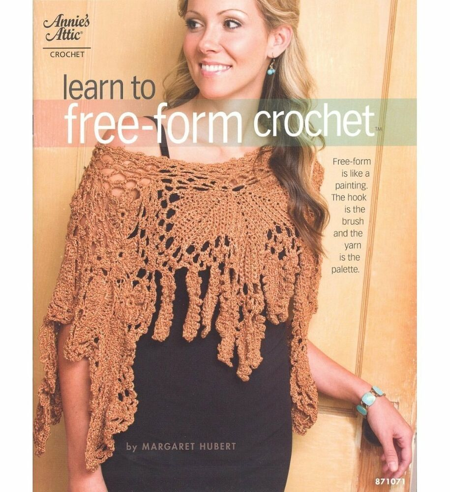 Learn to Free-Form Crochet Pattern Book - Annies Attic eBay
