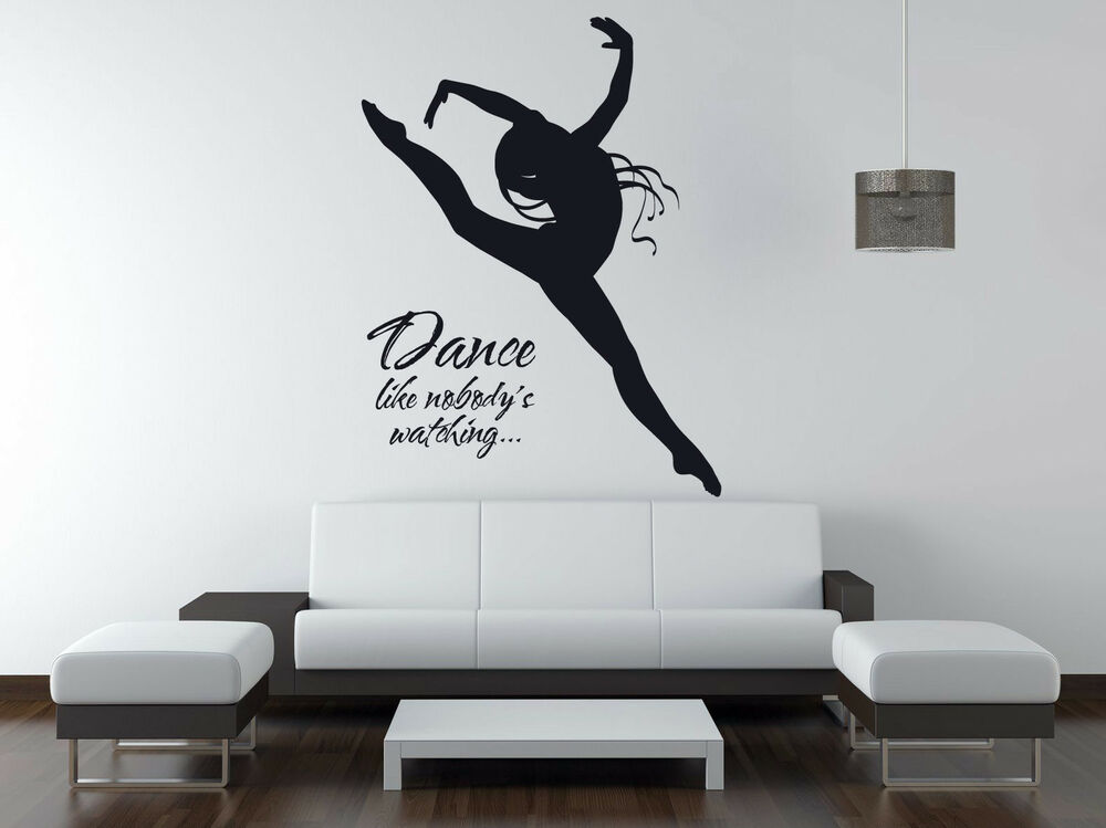 Dance Like Nobody S Watching Vinyl Wall Art Quote Sticker