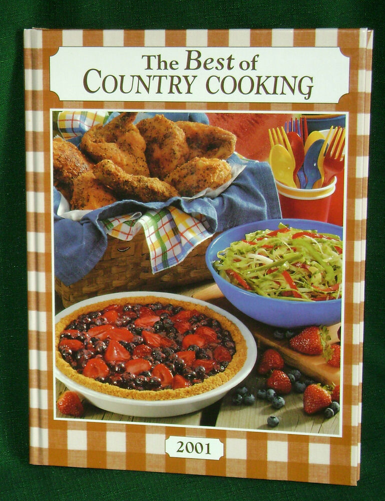 Hardcover Cookbook ~ The best of country cooking cookbook hardcover very