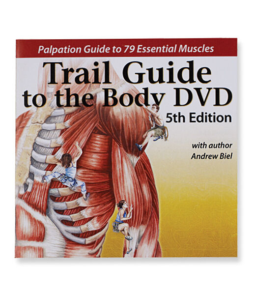 Trail Guide to the Body Anatomy & Palpation Video on DVD 5th Edition ...