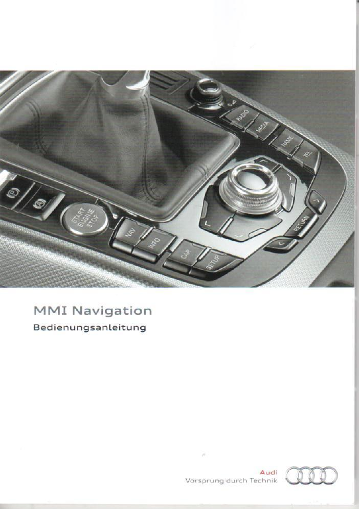 audi mmi navigation 2011 betriebsanleitung bedienungsanleitung rn ebay. Black Bedroom Furniture Sets. Home Design Ideas