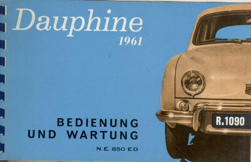 renault r 1090 betriebsanleitung 1961 dauphine bedienungsanleitung handbuch ba ebay. Black Bedroom Furniture Sets. Home Design Ideas