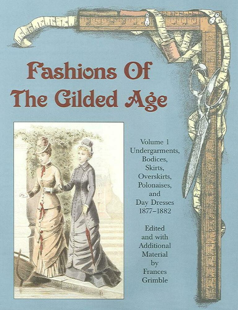 The Gilded Tarot Images On: Fashions Of The Gilded Age, Volume 1: Undergarments
