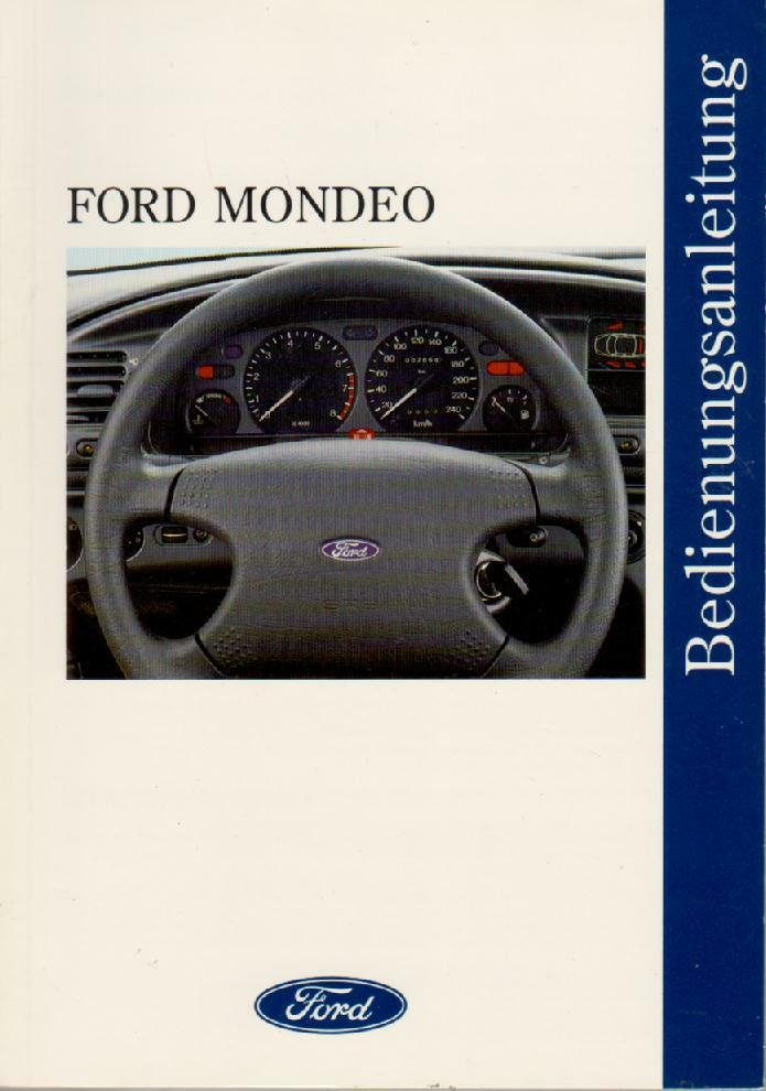 ford mondeo betriebsanleitung 1995 bedienungsanleitung handbuch bordbuch ba ebay. Black Bedroom Furniture Sets. Home Design Ideas