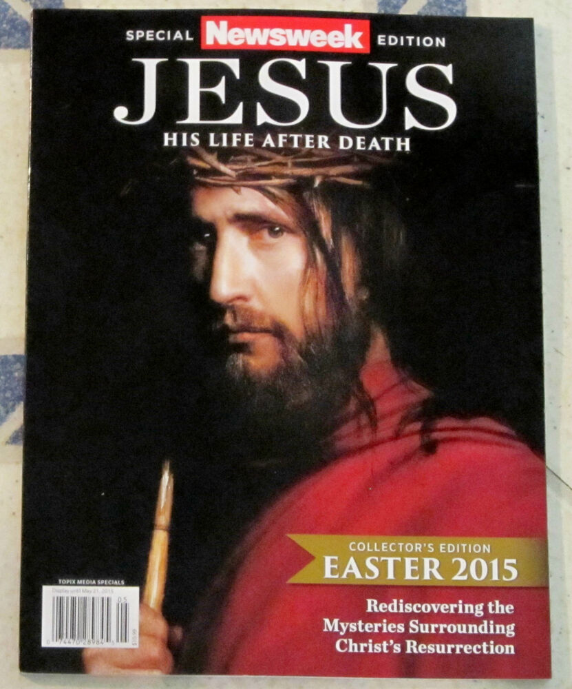 JESUS HIS LIFE After DEATH Newsweek SPECIAL COLLECTOR'S ...