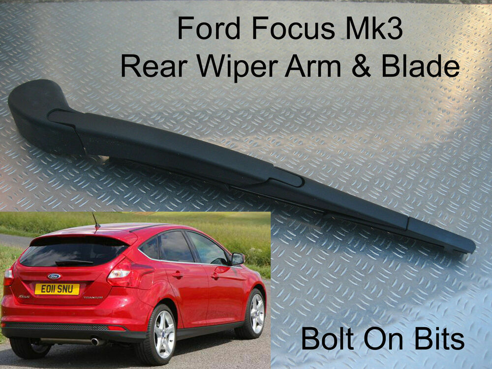 rear wiper arm blade ford focus 2011 2012 2013 2014 2015 hatchback tdci etc ebay. Black Bedroom Furniture Sets. Home Design Ideas
