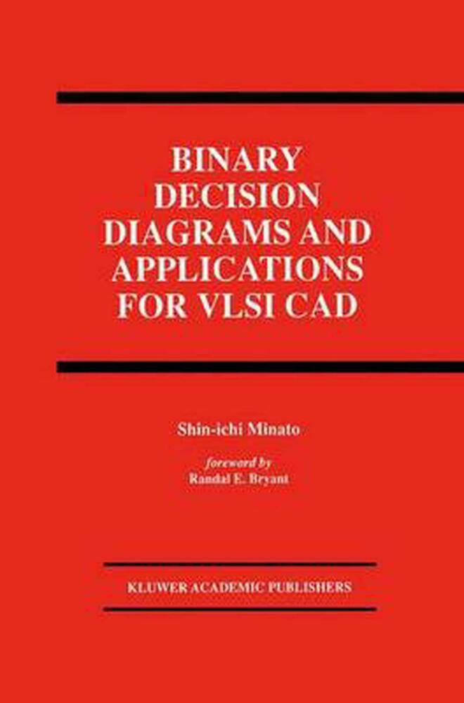 Binary Decision Diagrams And Applications For Vlsi Cad By
