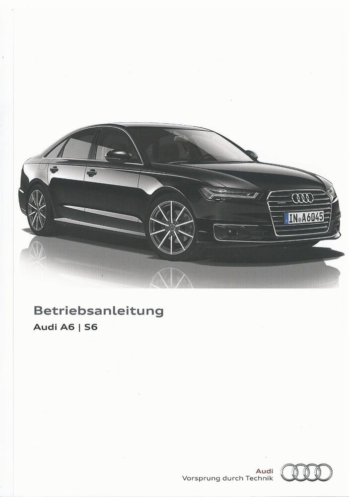 audi a6 s6 limousine avant a6 quattro c7 betriebsanleitung 2014 2015 ba ebay. Black Bedroom Furniture Sets. Home Design Ideas