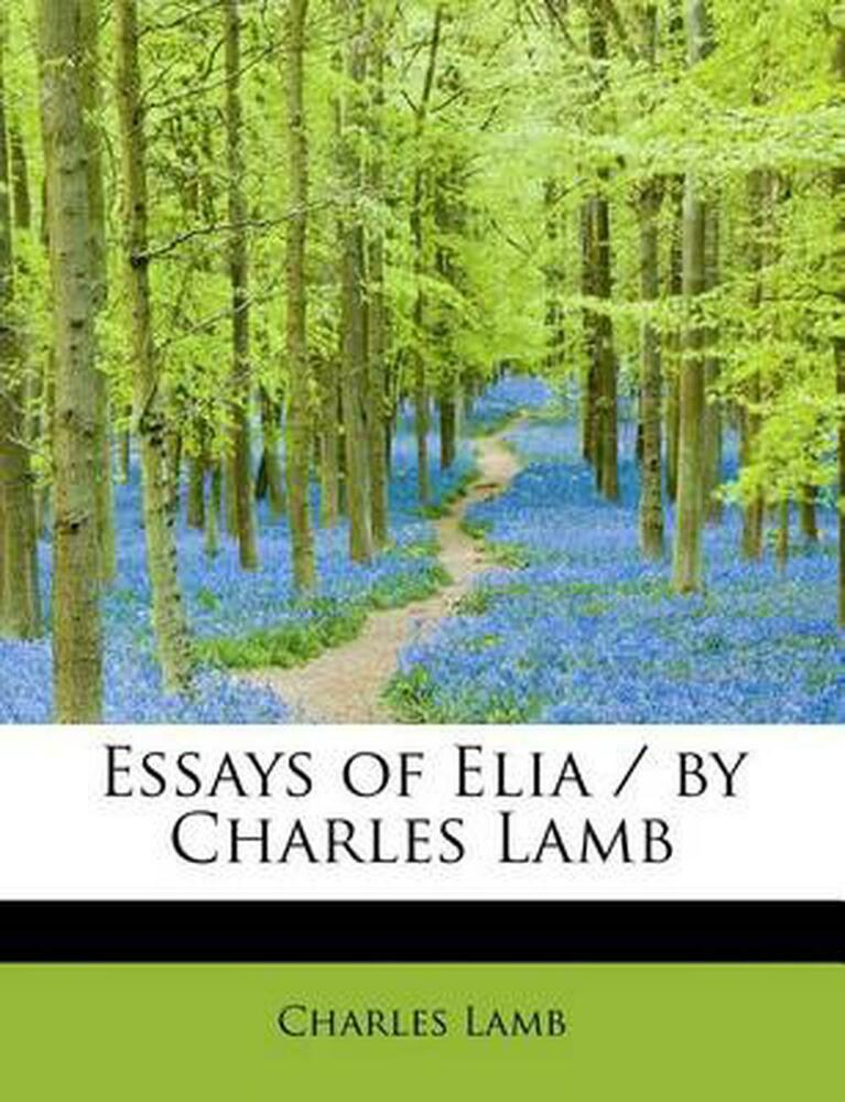 Essays of elia chapter summary