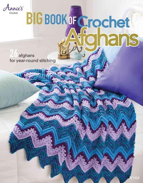 Big Book Of Crochet Afghans Annie 039 S Attic Paperback