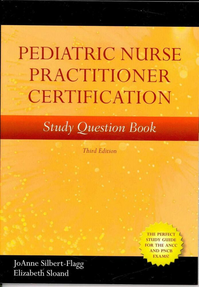 Pediatric Nurse Practitioner Certification Study Question Book by ...