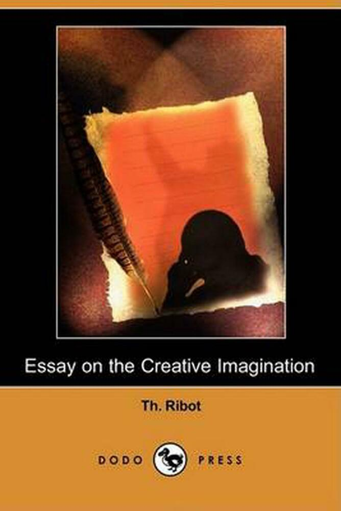 essay on the creative imagination ribot
