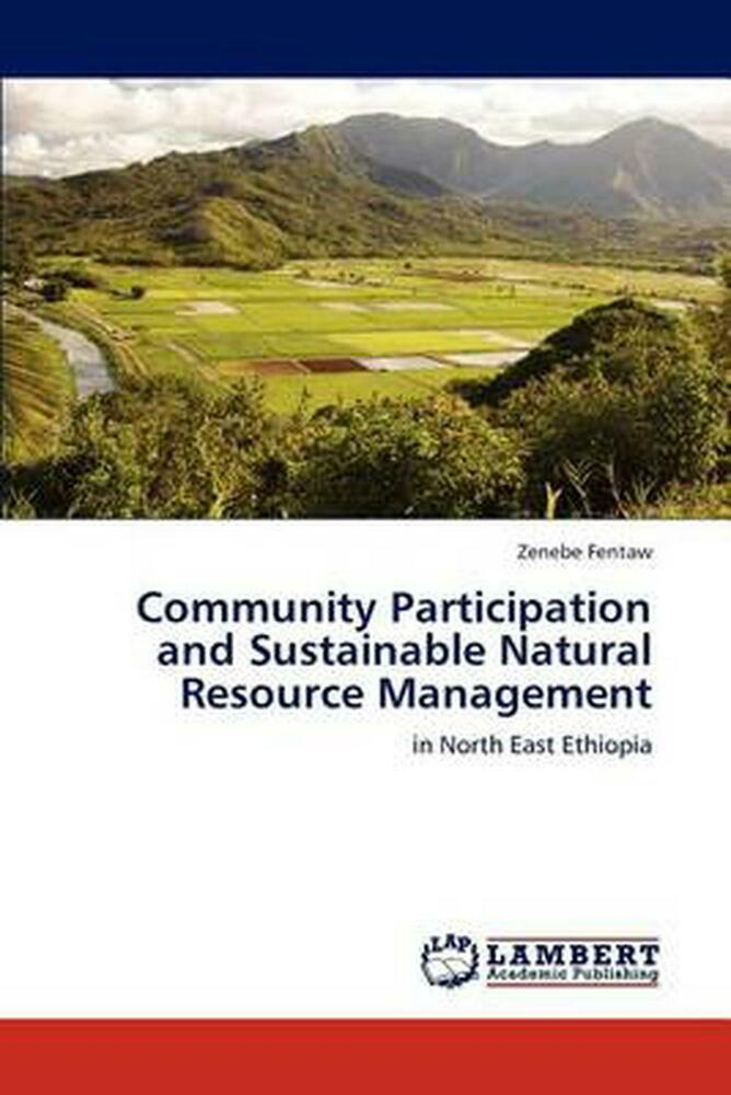 community participation in forest management To the community forest associations (cfas) of kenya, which is the key to participatory forest management and governance in improving forest adjacent communities livelihoods, upon whom the future of our forests rests.