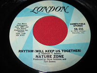 VG+ SOUL FUNK 45 - NATURE ZONE RHYTHM WILL KEEP US TOGETHER / PORCUPINE LONDON
