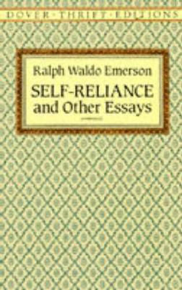Ralph waldo emerson and self reliance essay