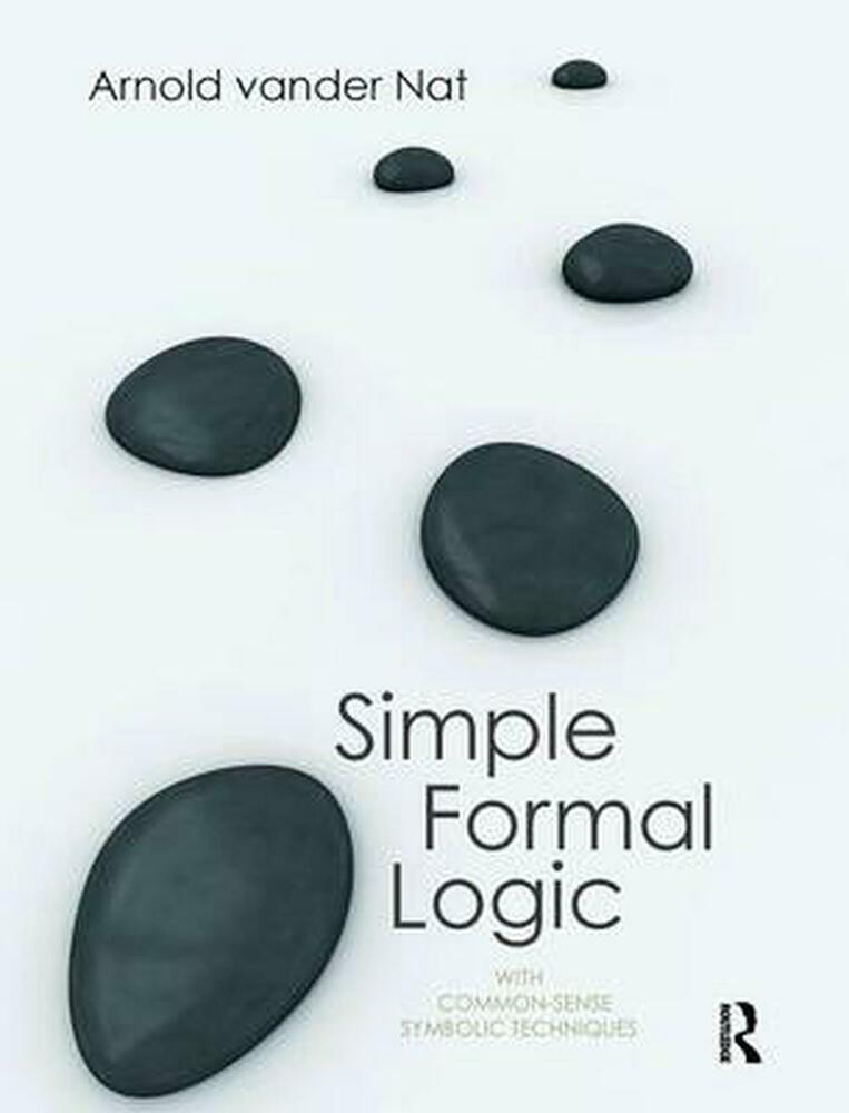 Simple Formal Logic With Common Sense Symbolic Techniques By Arnold
