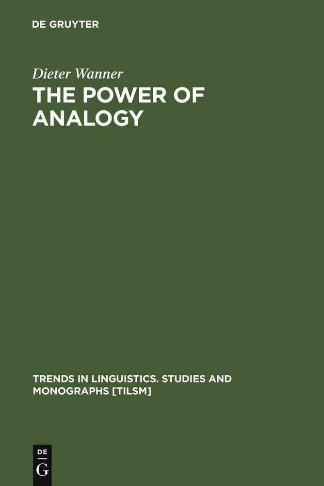 The power of analogy an essay on historical linguistics
