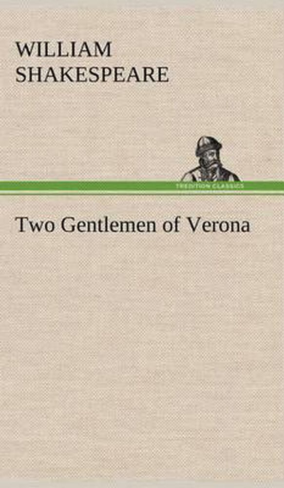 two gentleman of verona The two gentlemen of verona is a play by william shakespeare it is a comedy it is one of the first plays he wrote according to the guardian, it is far from being.