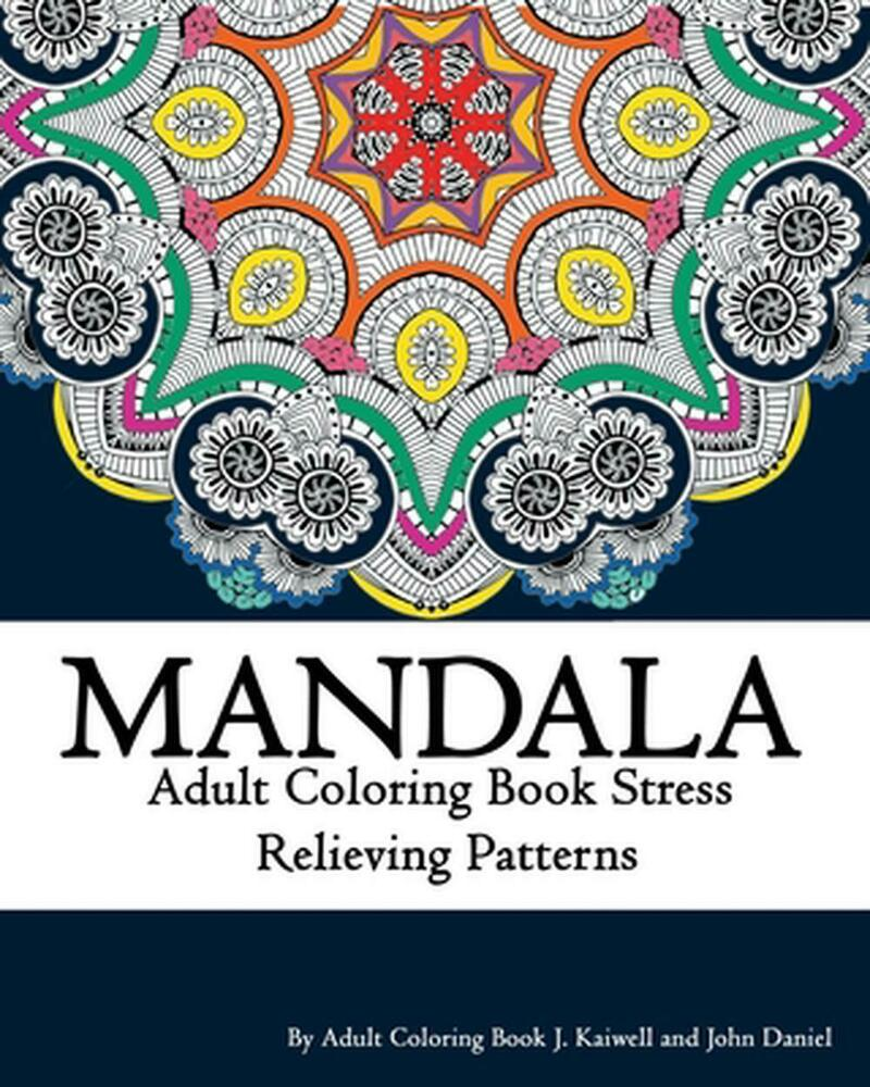 Mandala Adult Coloring Book Stress Relieving Patterns